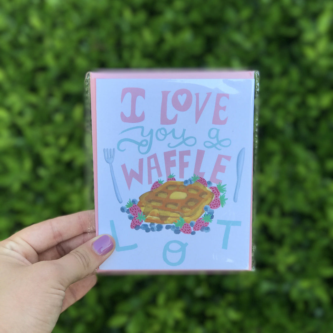 I Love You A Waffle Lot Greeting Card