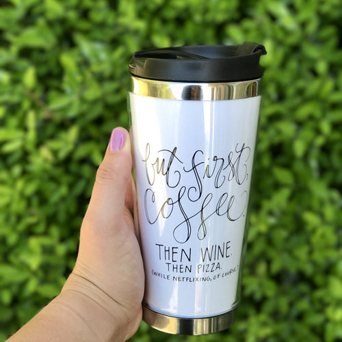 But First Coffee Tumbler