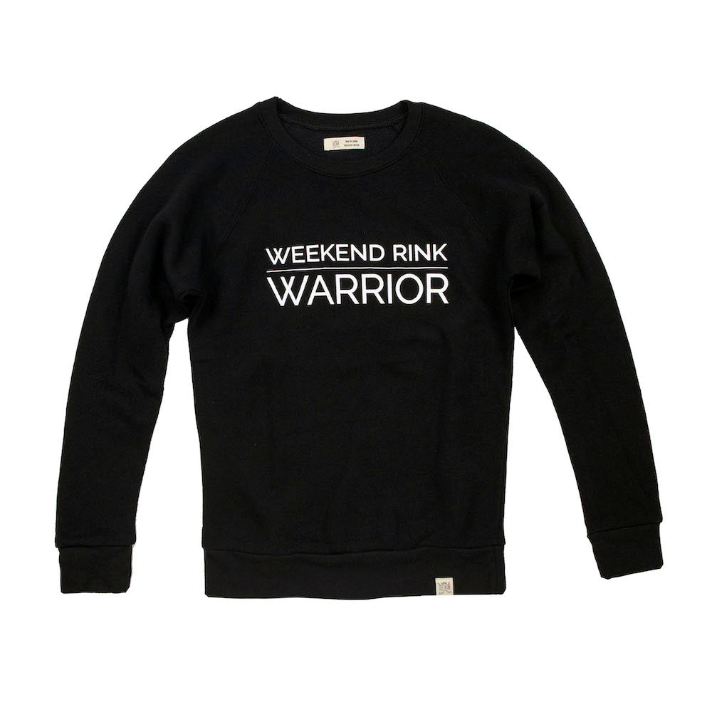 Weekend Rink Warrior Sweatshirt