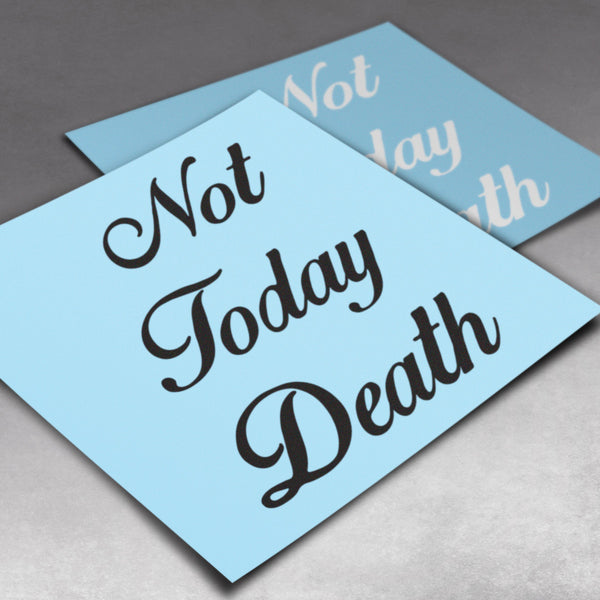 Not Today Death Decal