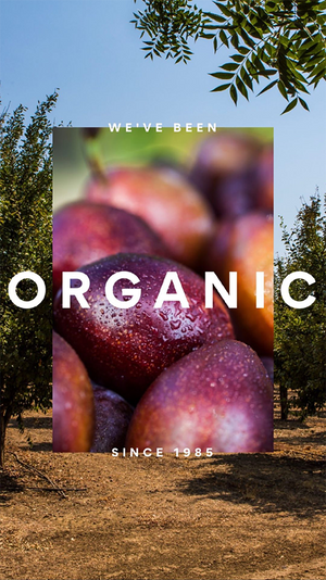 We've Been Organic Since 1985