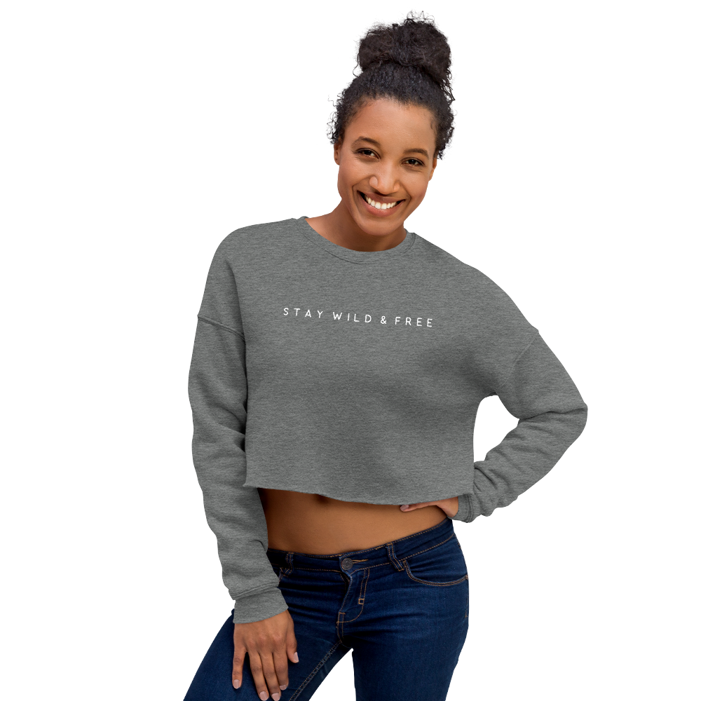 Crop Sweatshirt stay wild