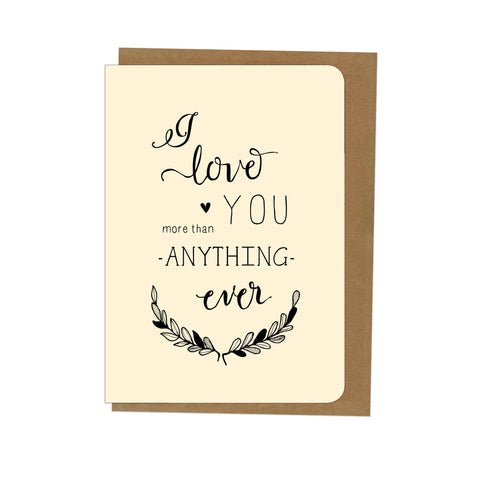 An April Idea Card - I Love you more than anything