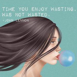 Bubble Gum Escapade with Quote
