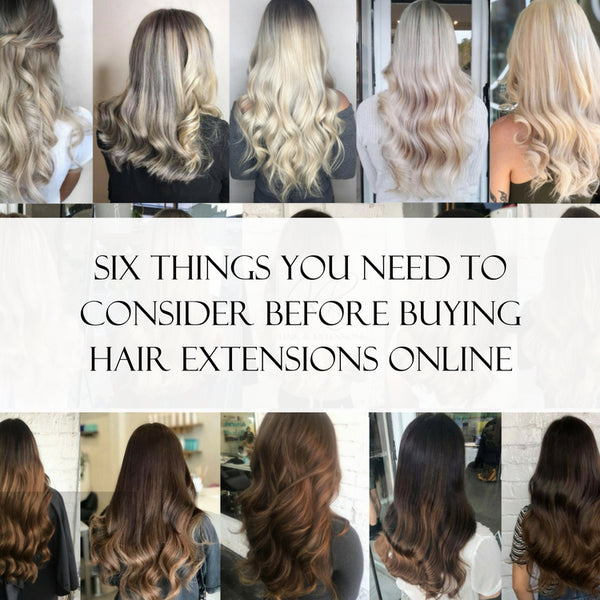Six Things You Need To Consider Before Buying Hair Extensions Online