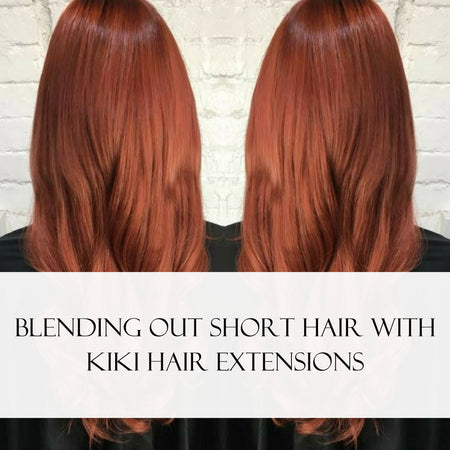 Blending Out Short Hair With Kiki Hair Extensions