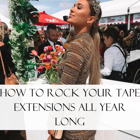 How To Rock Your Tape Hair Extensions All Year Long