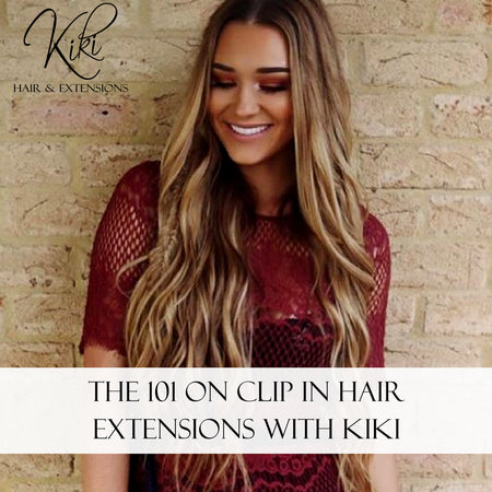 The 101 On Clip In Hair Extensions With Kiki