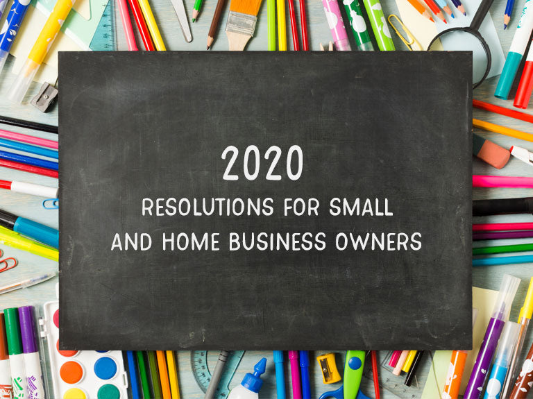 2020 Resolutions for small and home business owners
