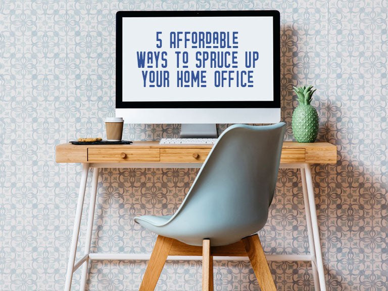 Five affordable ways to spruce up your home office
