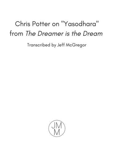 "Chris Potter on ""Yasodhara"""