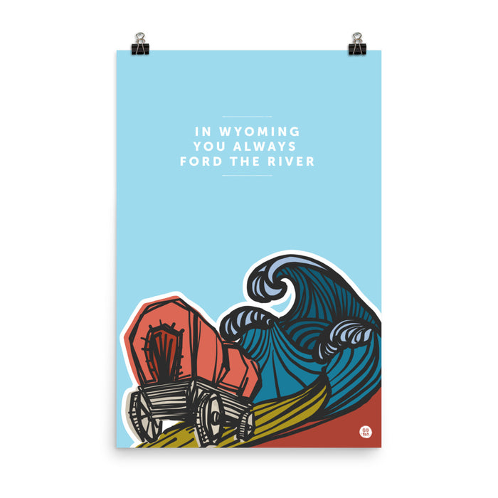 Minimal Ford the River Poster Print