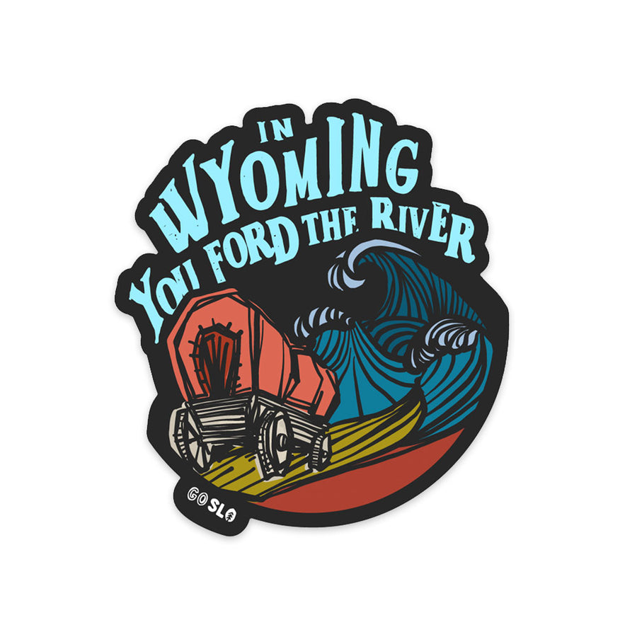 Ford the River Sticker