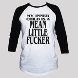 Funny Rude Inner Child 3/4 Sleeve T shirt