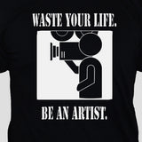 Funny  Artist College Student Slogan T shirt Unisex Black Graphic Tee Close Up Photo