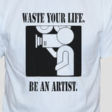 Funny  Artist College Student Slogan T shirt Unisex White Graphic Tee Close Up Photo