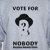 Political protest vote for nobody grey t shirt unisex punk rock anarchy graphic tee