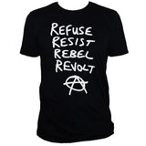 Anarchist Refuse Resist Rebel Revolt Graphic T shirt