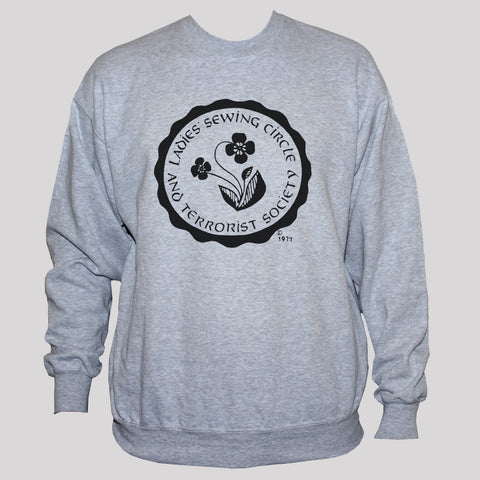 "Funny Feminist ""Ladies Sewing Terrorist Society"" Sweatshirt"