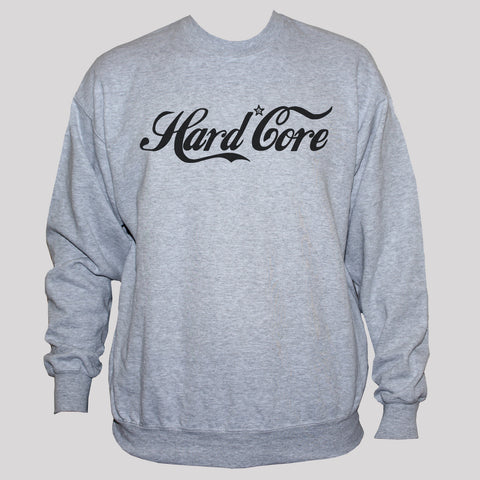 "Funny ""Hardcore"" Cola Protest Sweatshirt/ Political Anarchist Sweater"