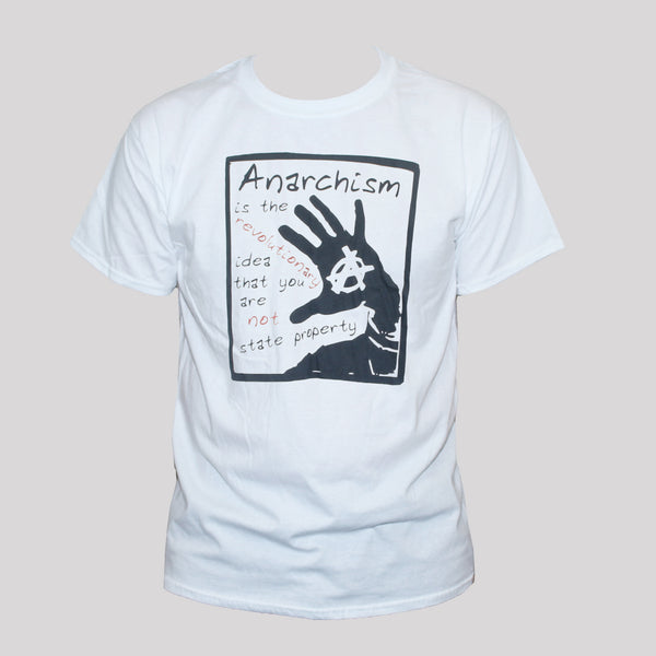 Anarchist T shirt Political Left Wing Revolution Quote Graphic Unisex Tee White