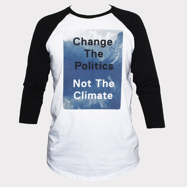 Climate Change Global Warming Slogan T shirt 3/4 Sleeve
