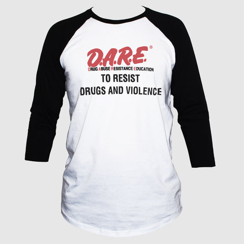Dare To Resist Drugs And Violence Protest T shirt 3/4 Sleeve