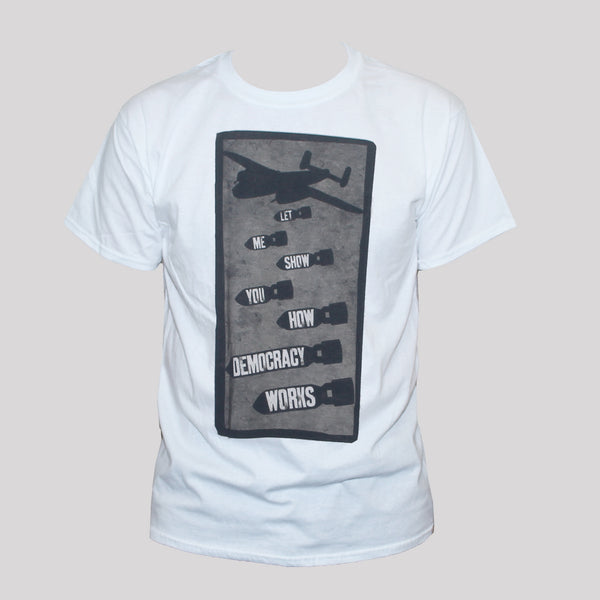 "Political anti-war protest ""democracy by bombing"" T shirt White"
