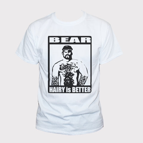 "Funny ""Hairy Is Better"" Gay Bear Man Graphic T shirt"