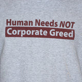 Anti Corporate Greed Political T shirt/Vest Socialist Left Wing Unisex Grey Top