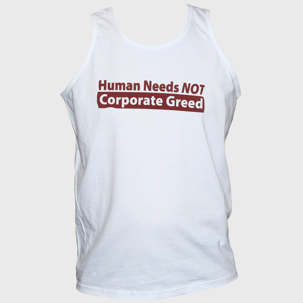 Anti Corporate Greed Political T shirt/Vest Socialist Left Wing Unisex Top