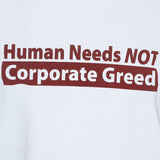 Anti Corporate Greed Political T shirt/Vest Socialist Left Wing Unisex Top Close Up Photo