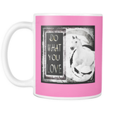 Do What You Love Horse Mug