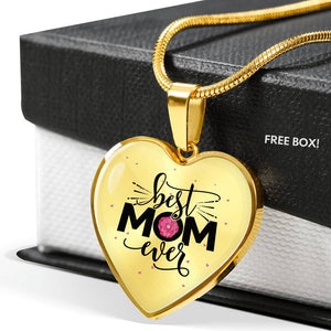 Best Mom Ever Heart Necklace