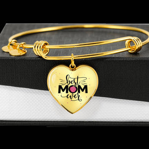 Best Mom Ever Bangle