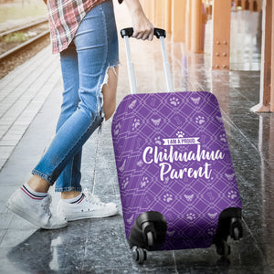 Proud Chihuahua Parent Luggage Cover