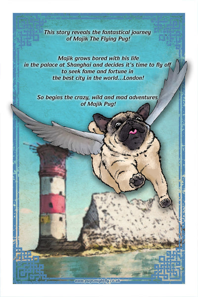 Pugs might fly Majik The Flying Pug: Volume 1