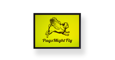 Pugs might fly Poster Yellow Poster Board