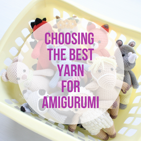Choosing the best yarn for amigurumi - printable version