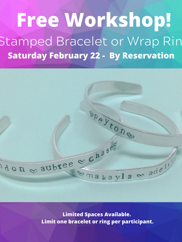 Free Workshop February 22: Stamped Bracelets and Rings