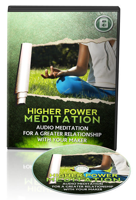 Higher Power Audio Meditation For A Greater Relationship With Your Maker Audio Courses