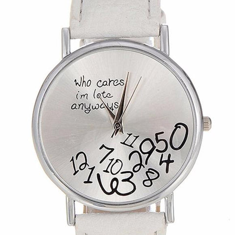 """Who Cares I'm Late Anyways"" Faux Leather Watch - Hautify"