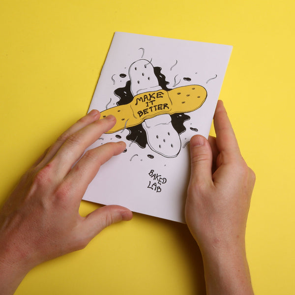 """Make it Better"" Zine"