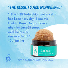 Load image into Gallery viewer, Lanbéli Brown Sugar Scrub - Sénica skin care moisturize dry, sensitive and eczema, prone skin.