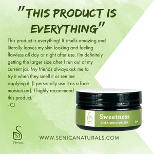 Sweetness Shea Moisturizer - Sénica skin care moisturize dry, sensitive and eczema, prone skin.