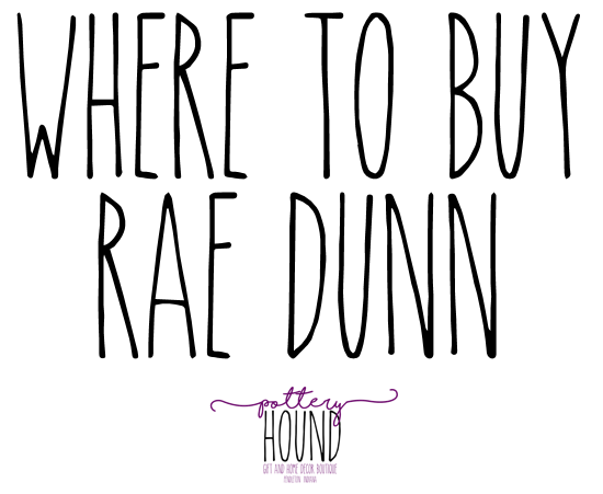 Where To Buy Rae Dunn Pottery Hound