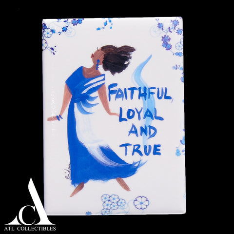 Faithful, Loyal and True