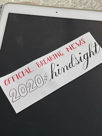 2020 is hindsight