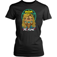 Die Young Shirt
