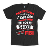 """I Believe I Can Die"" Shirt"